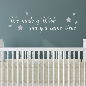 We Made A Wish And You Came True Wall Quote