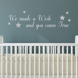 We Made A Wish And You Came True Wall Quote - wall stickers