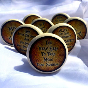 Alice In Wonderland Quote Mortice Door Or Drawer Knob