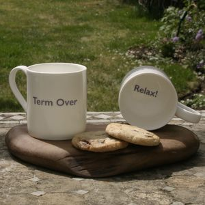 Term Over / Relax! Teachers Mug