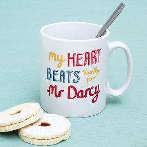 'My Heart Beats Vastly For Mr Darcy' Mug