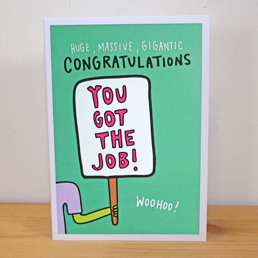 You got the job a6 greetings card by angela chick you got the job a6 greetings card m4hsunfo