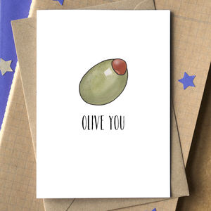 'Olive You' I Love You Funny Valentine's Card - wedding, engagement & anniversary cards