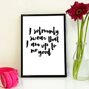 'I Solemnly Swear That I Am Up To No Good' Print - less ordinary children's room
