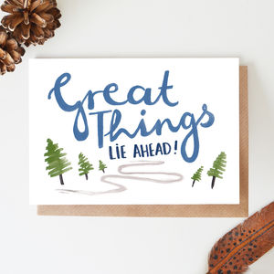 'Great Things Lie Ahead' Blank Card - blank cards