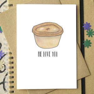 'Pie Love You' Funny Valentine's Card - gifts under £15