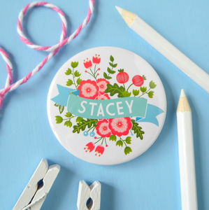Personalised Name Floral Badge Or Pocket Mirror - children's jewellery