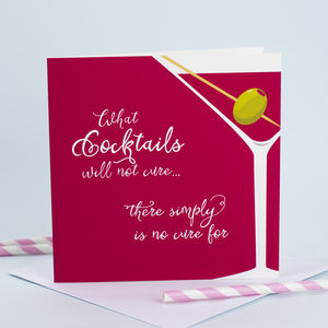 Cocktail Humour Card - birthday cards