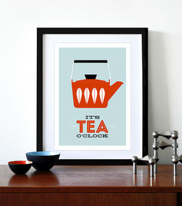 'It's Tea O'clock' Print