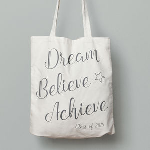 Dream, Believe, Achieve Tote Bag - graduation gifts