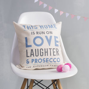 Personalised This Home Is Run On Cushion - prosecco gifts