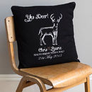 Personalised 'Yes Deer' Engagement Cushion Cover