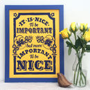 Important To Be Nice Linocut Print