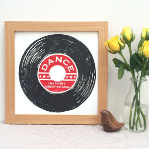Dance Like There's Nobody Watching Vinyl Linocut Print
