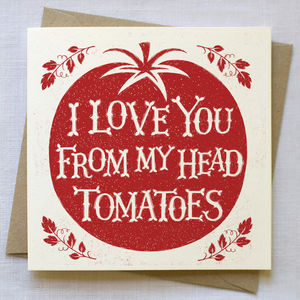 I Love You Tomatoes Card - valentine's cards